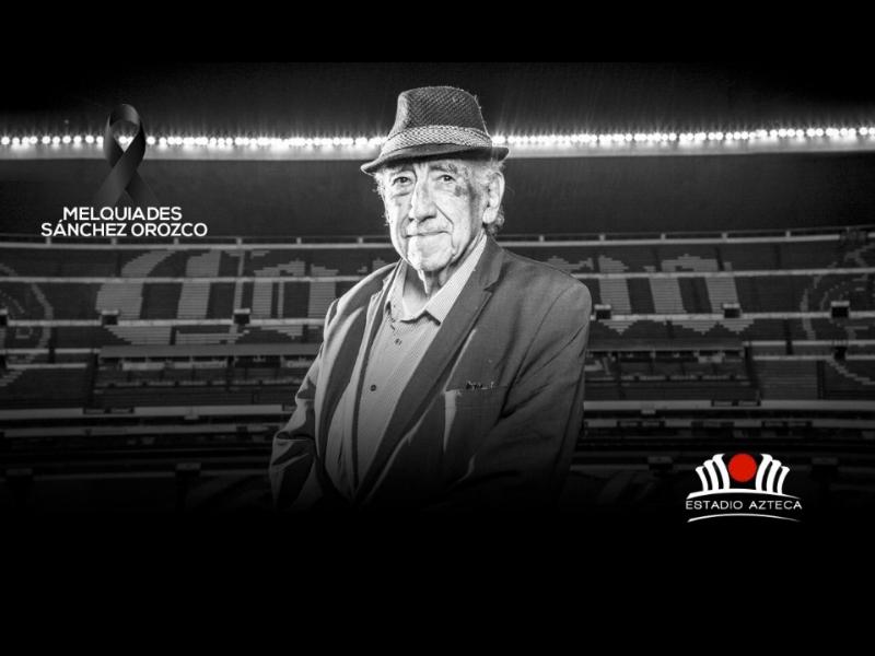 Muere Melquiades Sánchez Orozco, voz del Estadio Azteca