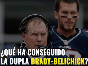 La dinastía Bellichick-Brady