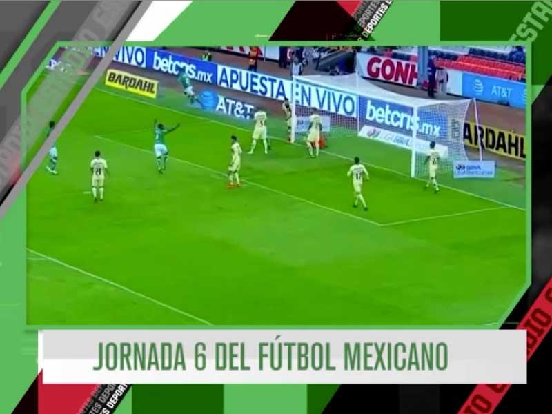 Estadio a Fondo Jornada 6 de Liga Mx