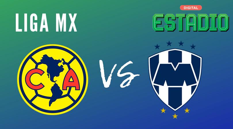 América vs. Monterrey Liga MX: ¿cuándo y dónde ver EN VIVO? Horario
